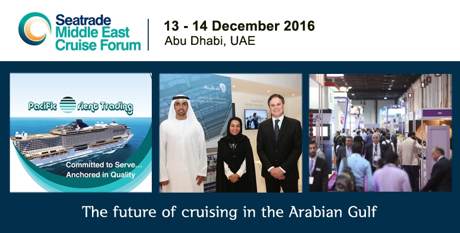 Visit us at the Seatrade Middle East Cruise Forum 2016, in Abu Dhabi